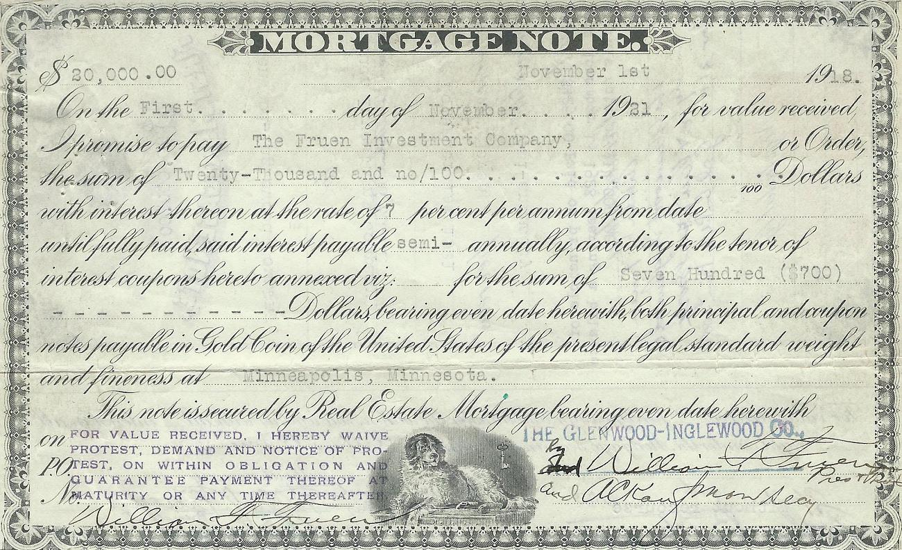 This mortgage note from 1921 gave the property from the Fruen Investment Company to the Glenwood-Inglewood Company.